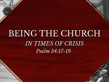 Being the Church in times of Crisis