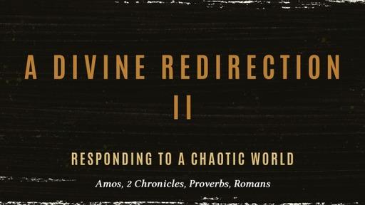 A Divine Redirection II