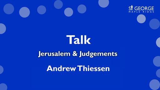 Mark 11 - Jerusalem & Judgements