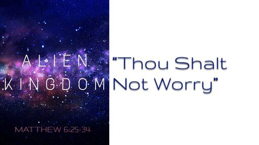 """""""Thou Shalt Not Worry"""" - March 22"""