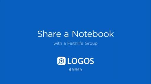 Share a Notebook with a Faithlife Group