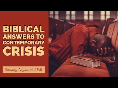 Biblical Answers to Contemporary Crisis