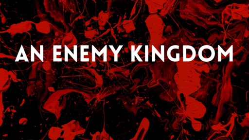 An Enemy Kingdom