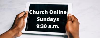 Live Streaming - Sundays - 9:30 a.m.