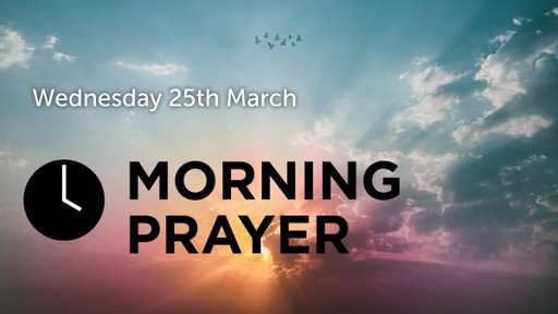 Daily Prayer - To Seek And To Save 25 Mar 2020
