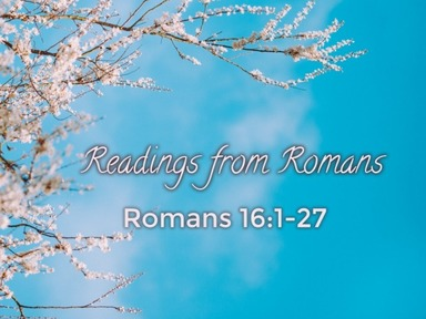 Readings from Romans 25