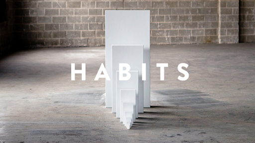 HABITS Wk 4: Inspired Service