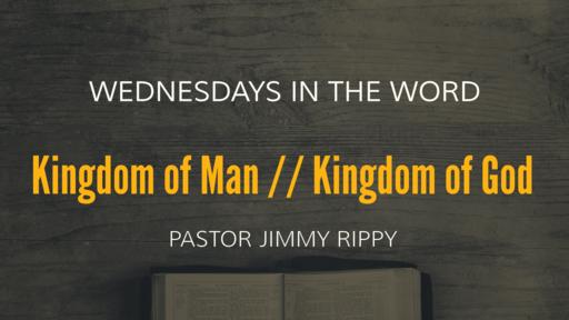 Kingdom of Man // Kingdom of God
