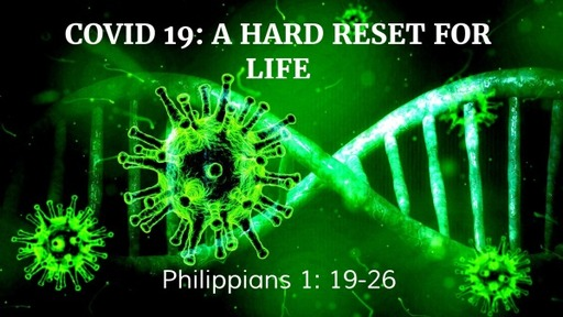 Covid 19: A Hard Reset for Life