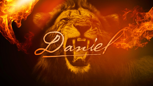 Daniel: Walking with God through trials