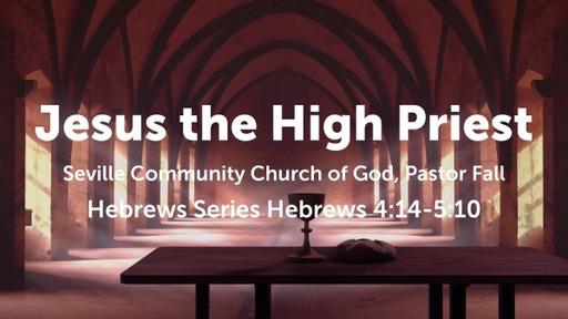 Jesus the High Priest