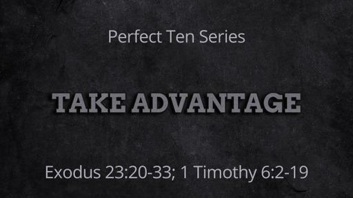Take Advantage