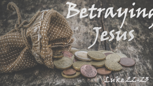 Betraying Jesus