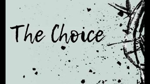 The Choice: Week 3
