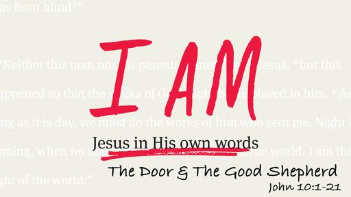 I Am The Door And The Good Shepherd