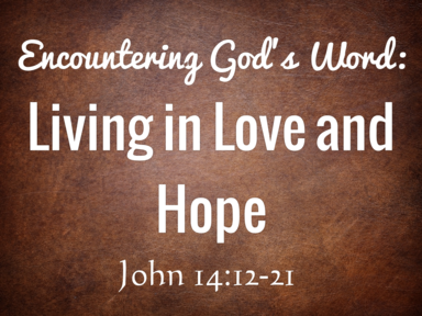 Living in Love and Hope