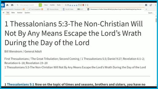 1 Thessalonians 5:3-The Non-Christian Will Not By Any Means Escape the Lord's Wrath During the Day of the Lord