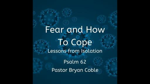 Fear and How to Cope