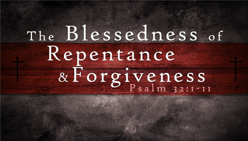 Repentance and Forgiveness