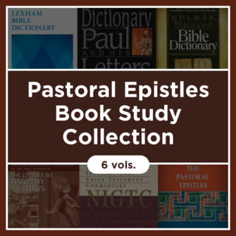 Pastoral Epistles Book Study Collection (6 vols.)