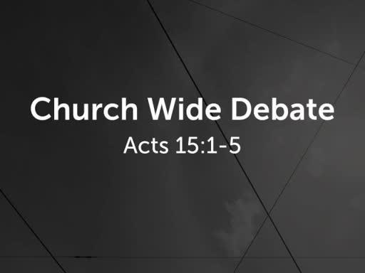 Church Wide Debate