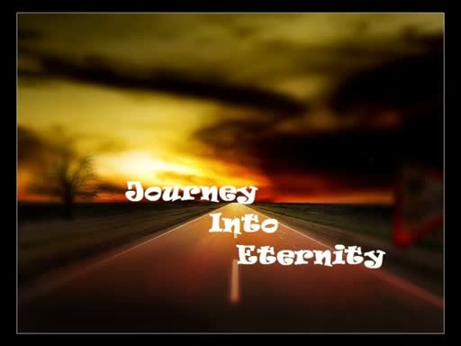 Journey into Eternity December 18, 2016