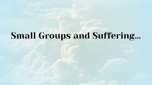 Small Groups: Engage in Care