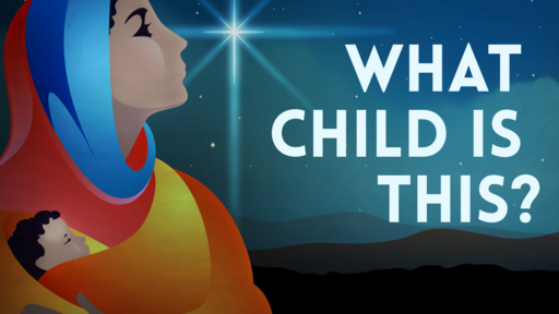 What Child is This? - 12/18/2016