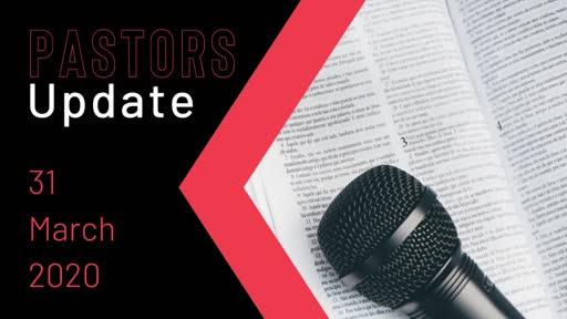 Pastors Update Tony Spencer 31 March 2020-J7spc6sddmk