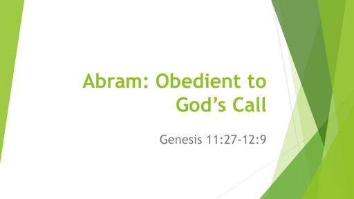 Abram: Obedient to God's Call - Sunday 29th March 2020