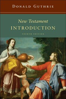 New Testament Introduction, 4th Edition