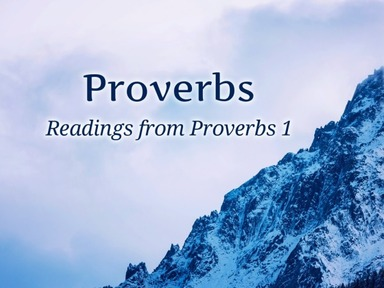 Readings from Proverbs 1