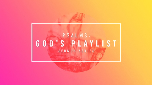 Psalms - God's Playlist