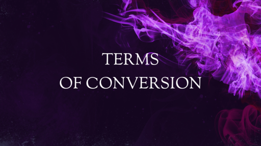 Terms of Conversion