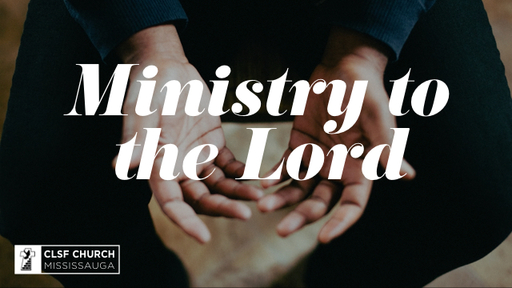 Ministry to the Lord