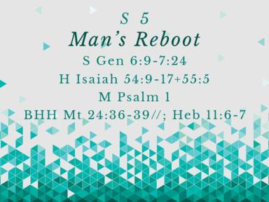 S 5 Man's Reboot