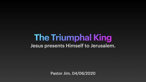 Palm Sunday Sermon 04/06/2020