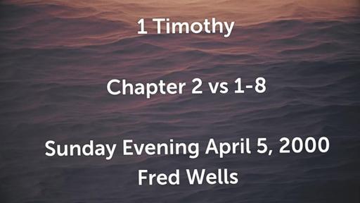 1 Timothy  2: 1-8