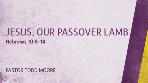 Easter: The Passover Lamb