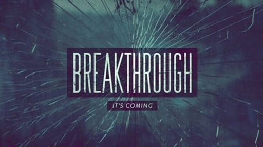 Preparing for Breakthough, 5 April, 2020 Message