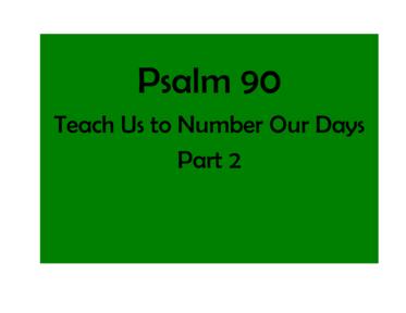 Psalm 90 Part 2