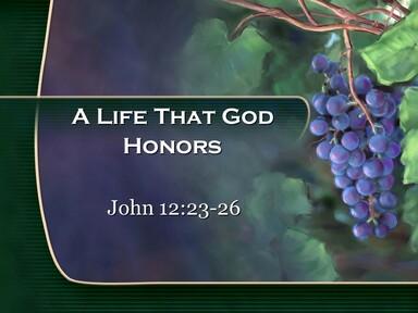 A Life God Honors