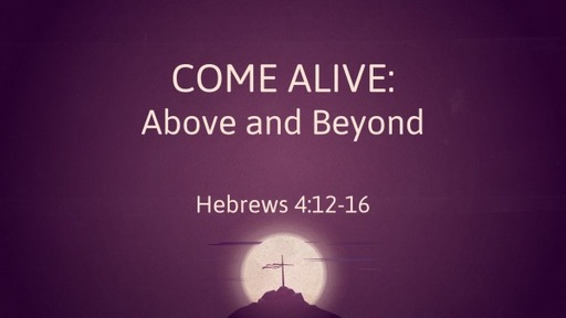 Come Alive (Holy Week 2020)