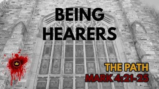 Being Hearers: Mark 4:21-25