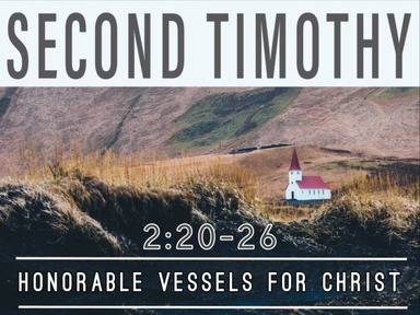 Honorable Vessels For Christ