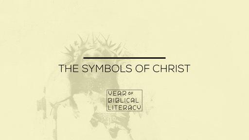 The Symbols of Christ – The Cross