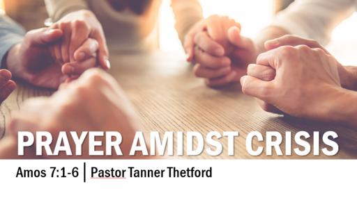 Prayer Amidst Crisis