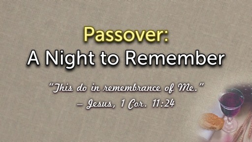 Passover: A Night to Remember