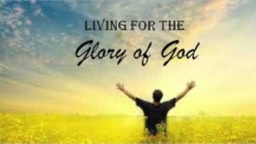 Sermon: For God's Glory