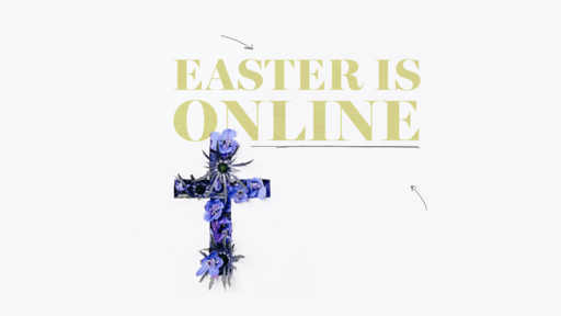 Easter Is Online